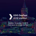 GDG DevFest 2018 Istanbul
